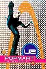 U2_popmartlivefrommexicocity