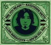 Kazuyoshisaito_areyouready