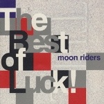 Moonriders_thebestofluck