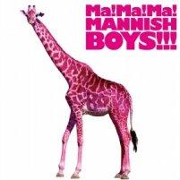 Mannishboys_mamamamannishboys_2