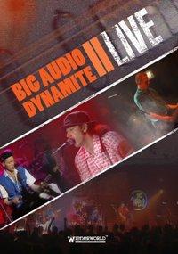 Bigaudiodynamiteii_live